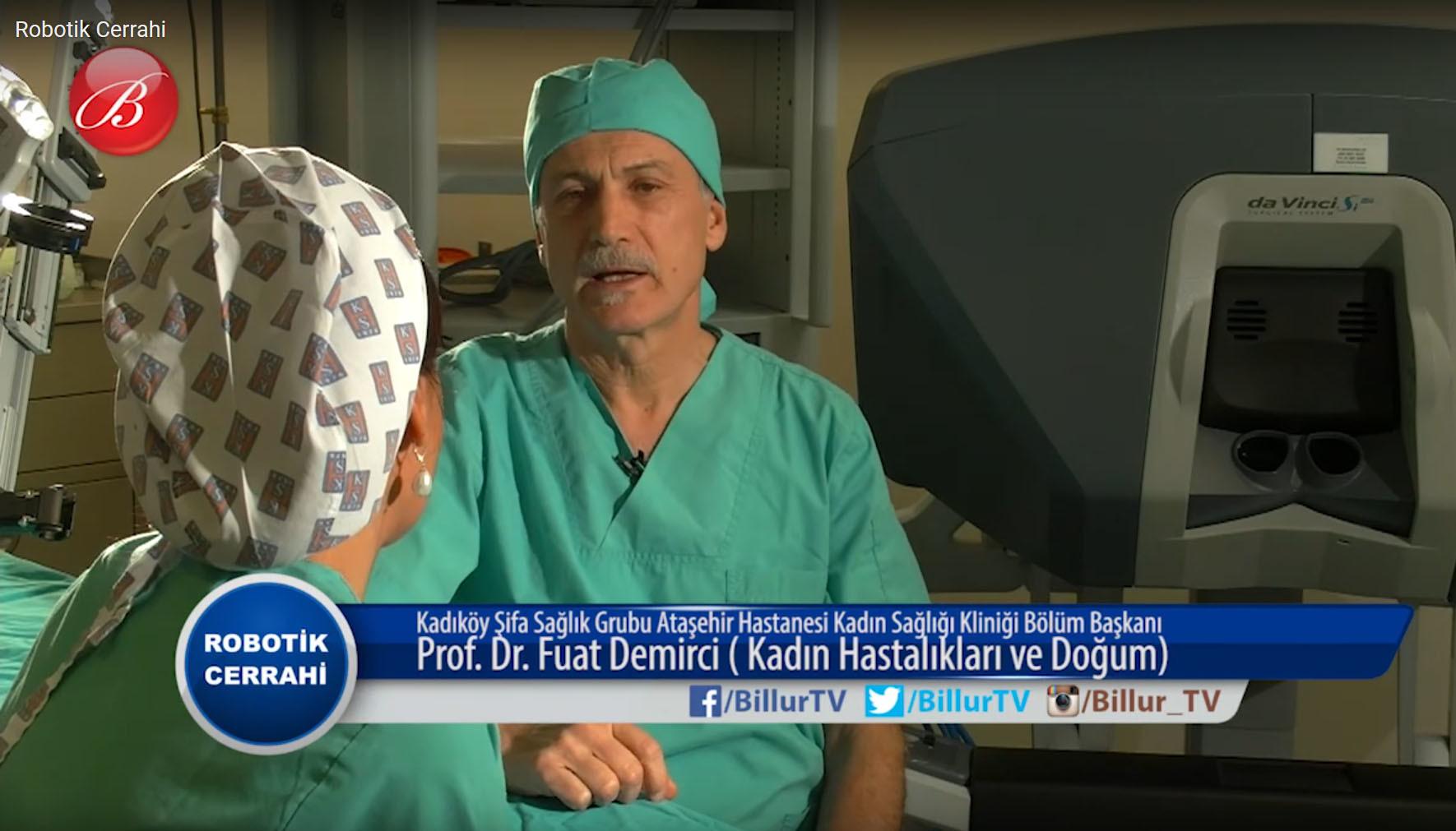 robotik cerrahi tedavisi fuat demirci